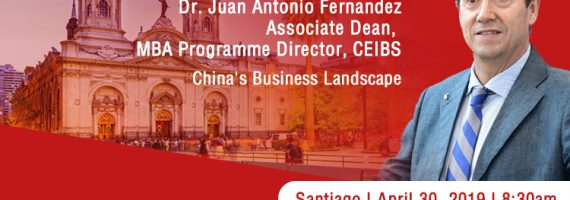 CEIBS MBA Santiago Event 30th April 2019